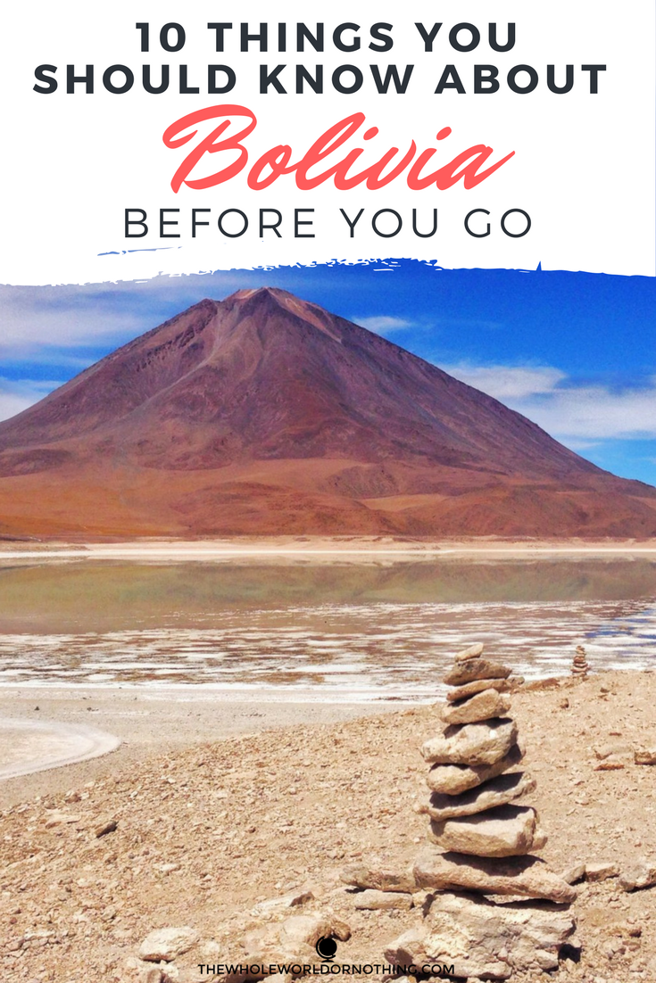 10 Things You Should Know About Bolivia Before You Go