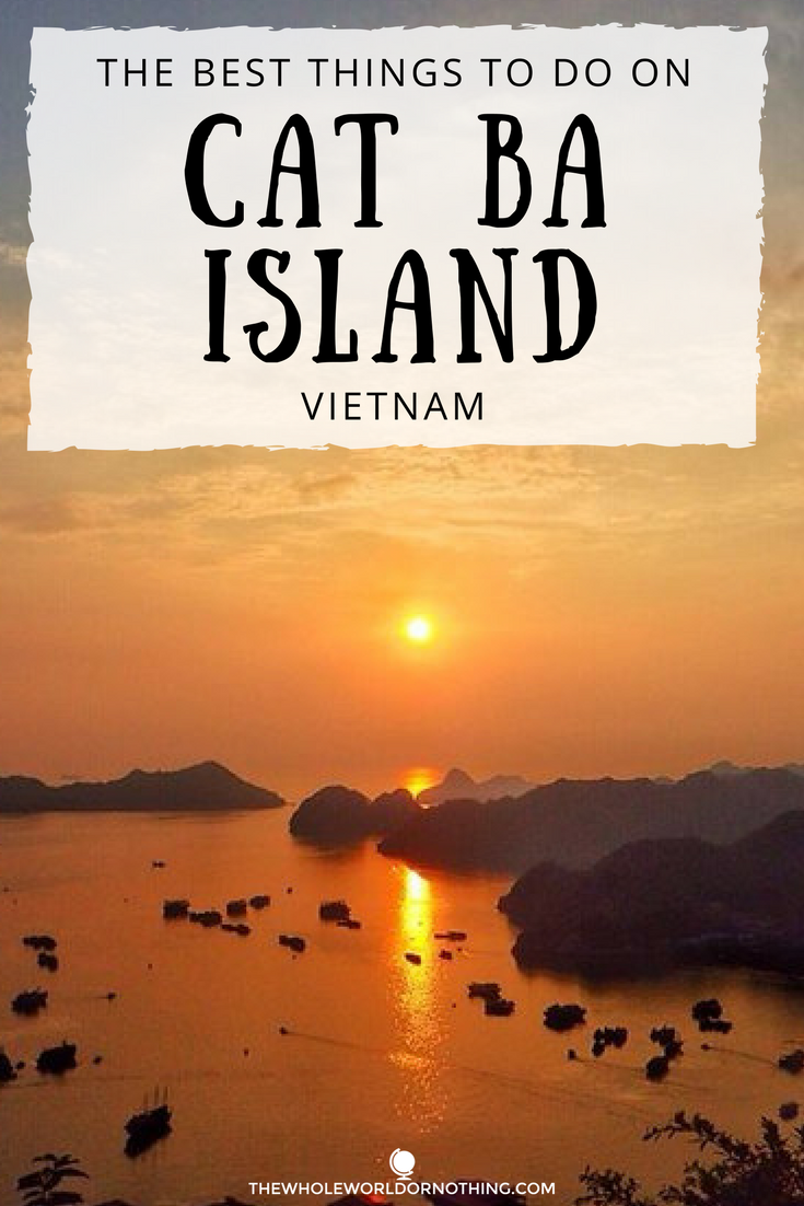 The Best Things To Do On Cat Ba Island Vietnam