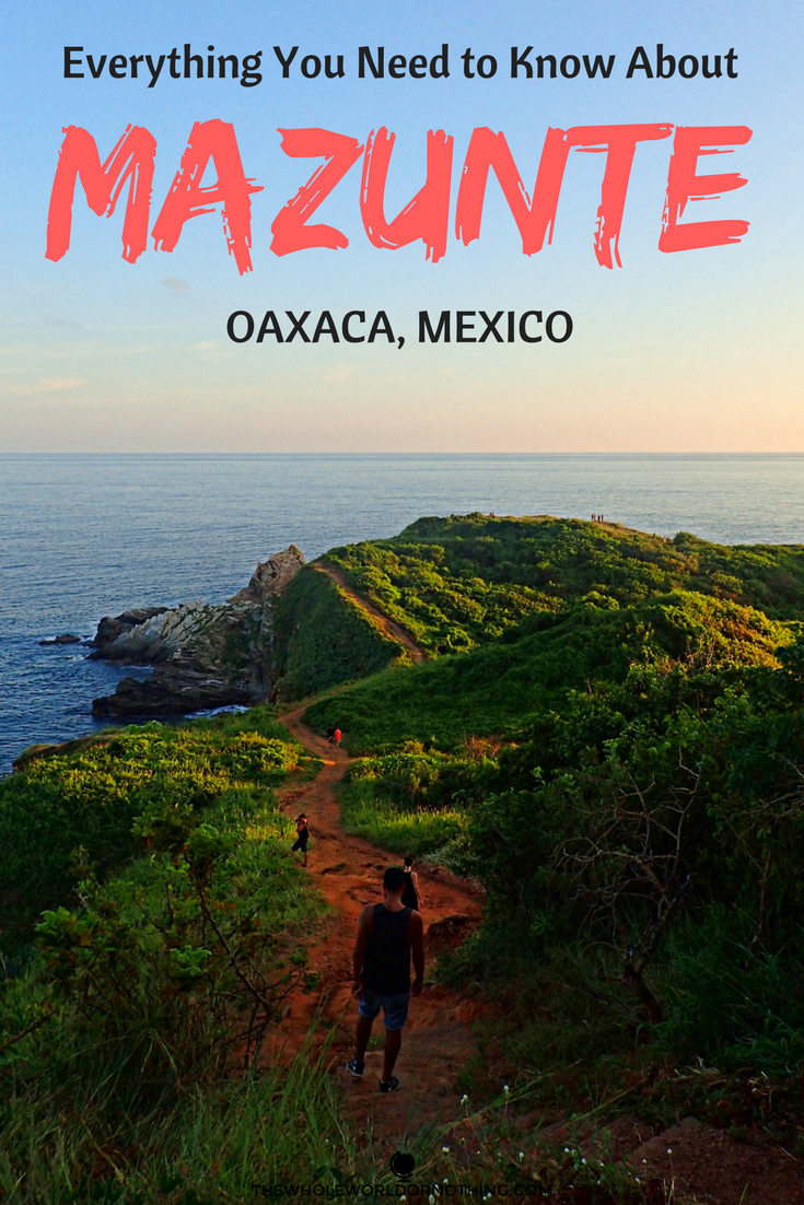 Mazunte Oaxaca Mexico, Everything you need to know.png