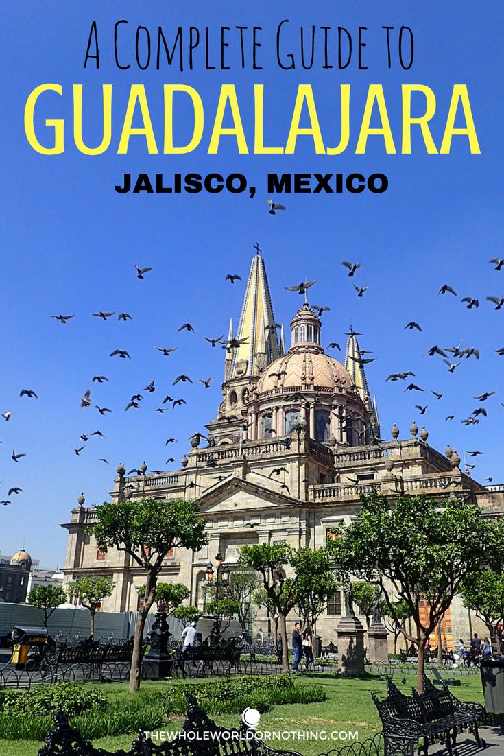 Complete Guide To Guadalajara.png