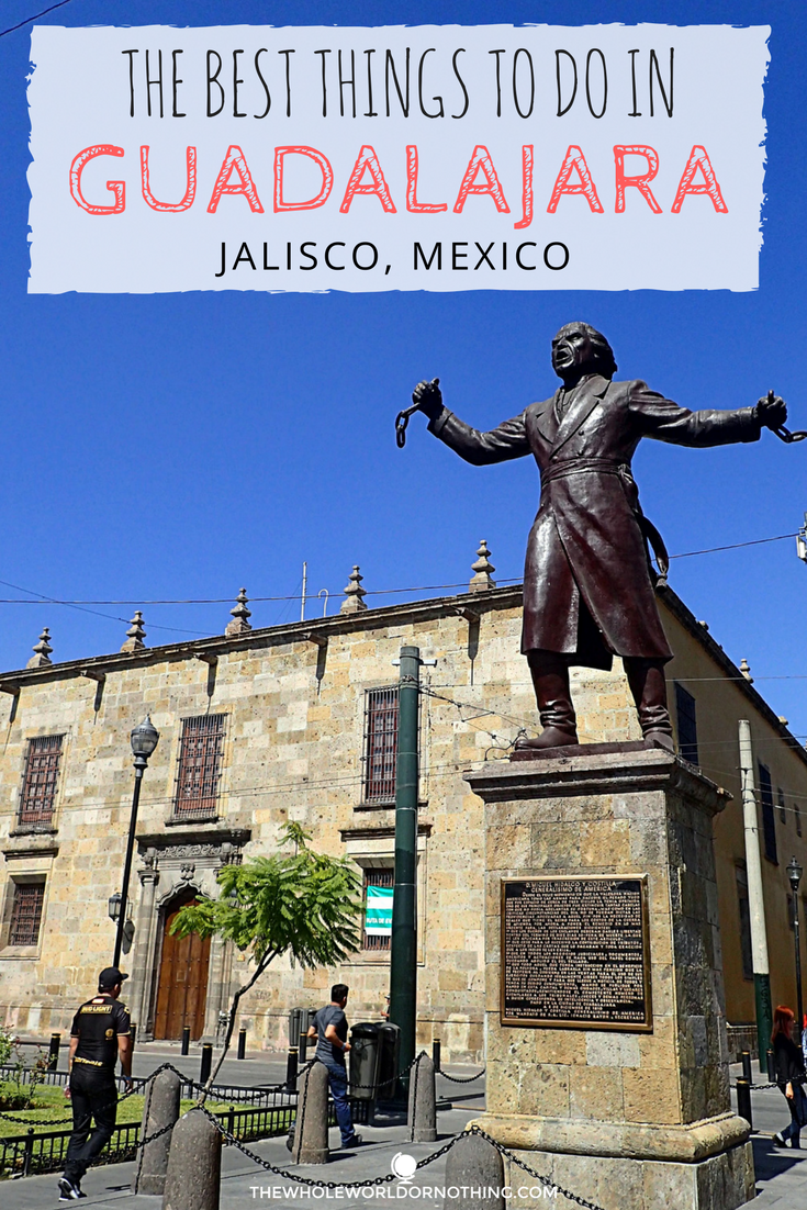 The Best Things To Do In Guadalajara.png
