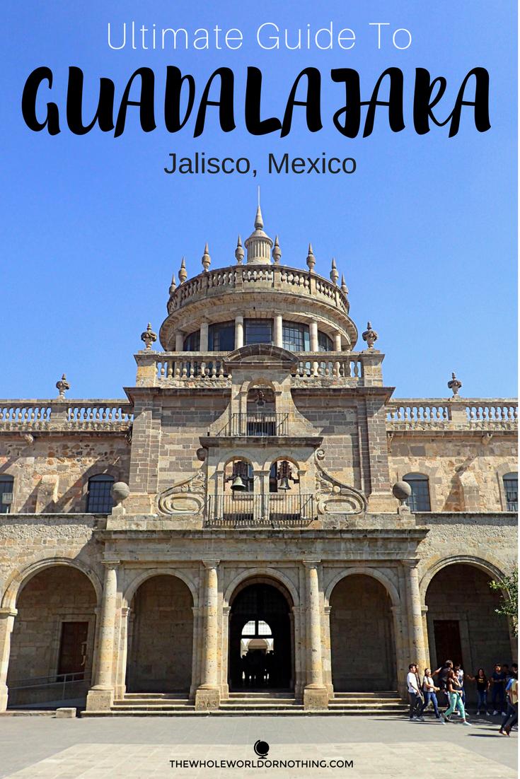 Ultimate Guide To Guadalajara Mexico.png