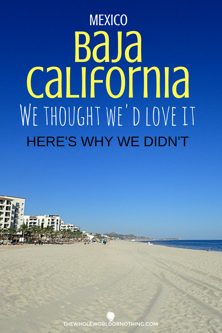 Baja California we thought we would love it.png