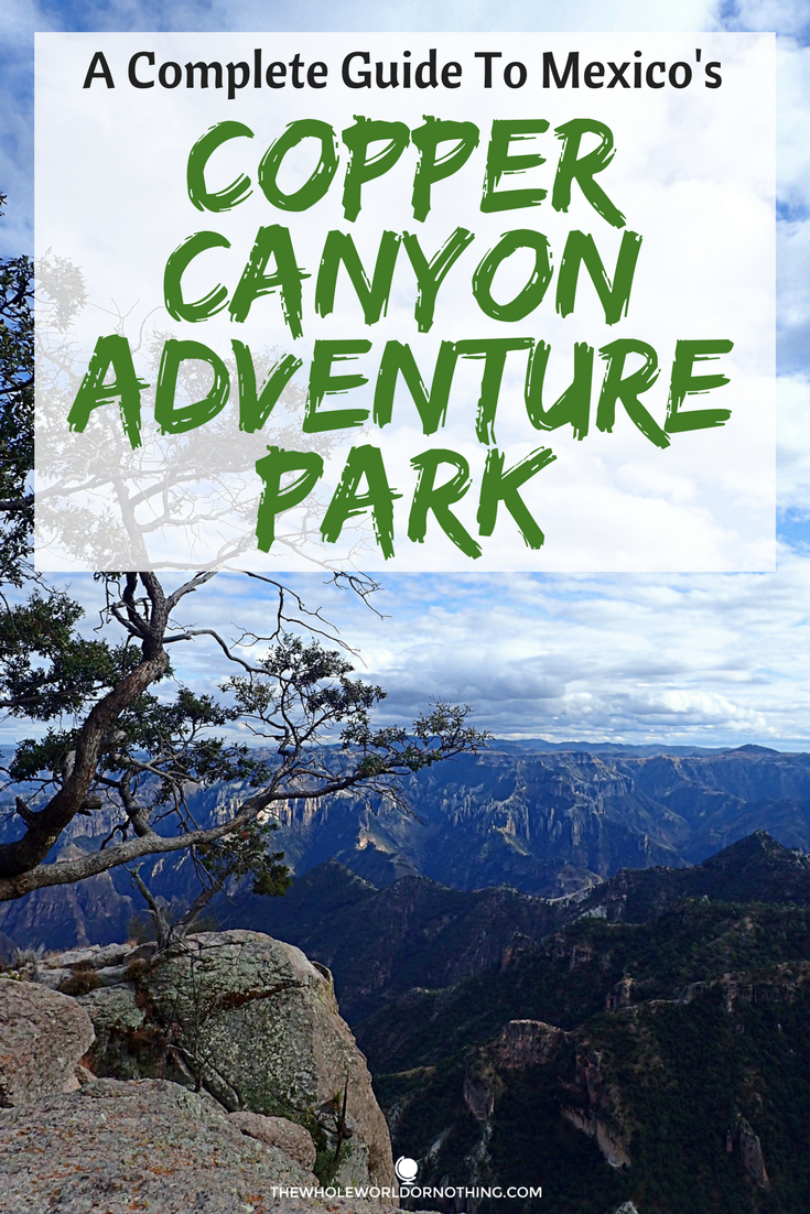 Mexicos Copper Canyon Adventure Park Guide.png