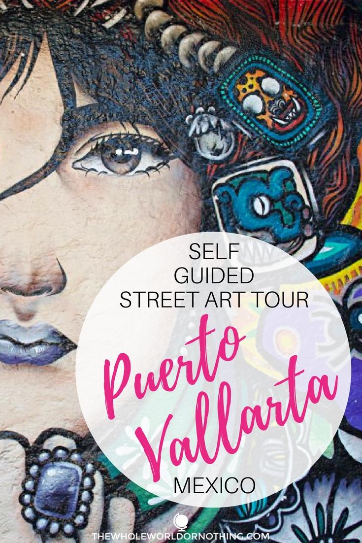 Self Guided Street Art Tour Puerto Vallarta Mexico.jpg