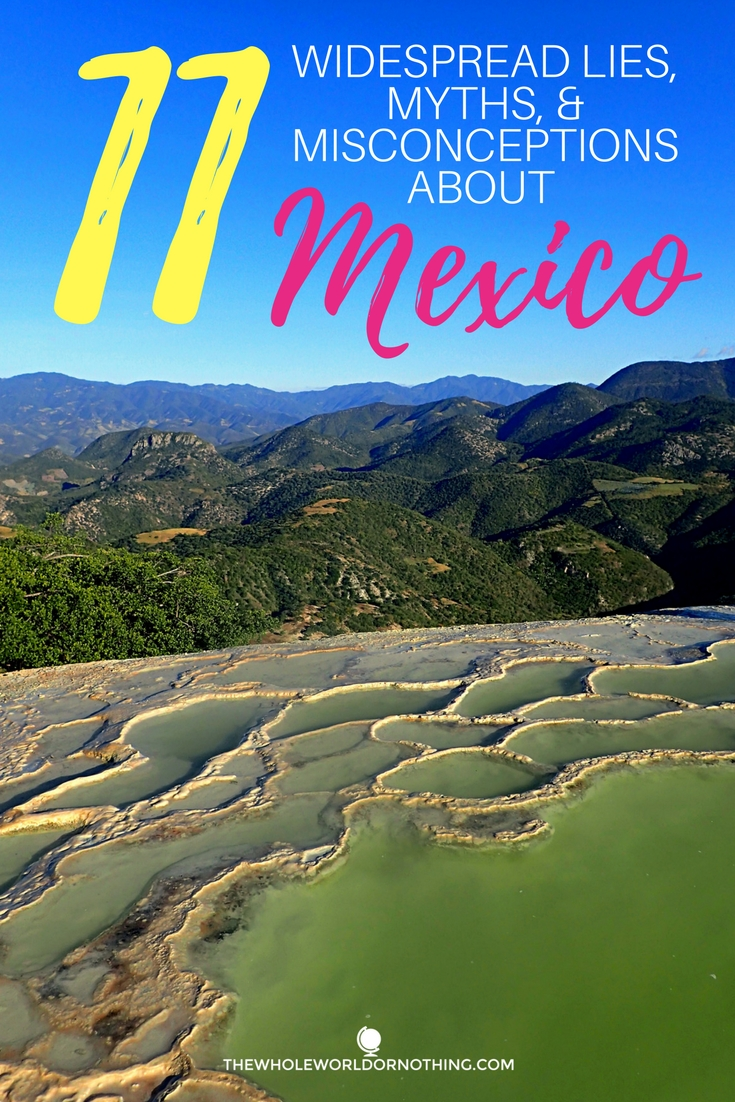 11 Widespread Lies, Myths, and Misconceptions about Mexico.jpg