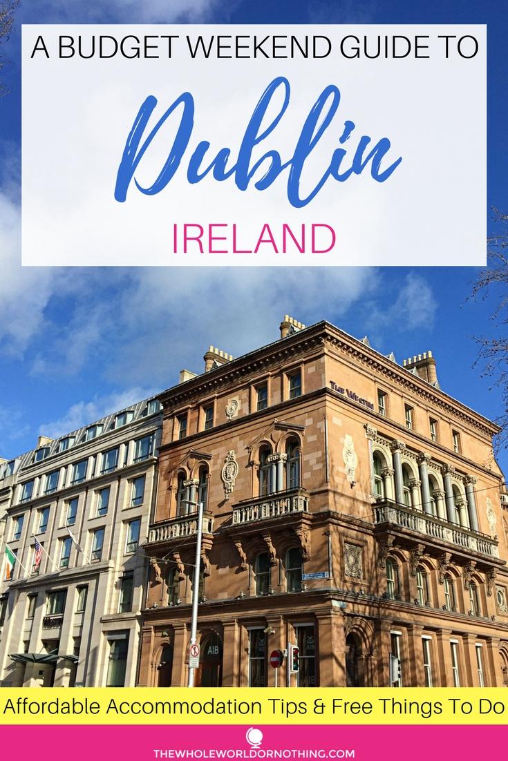 A Budget Weekend Guide To Dublin.jpg