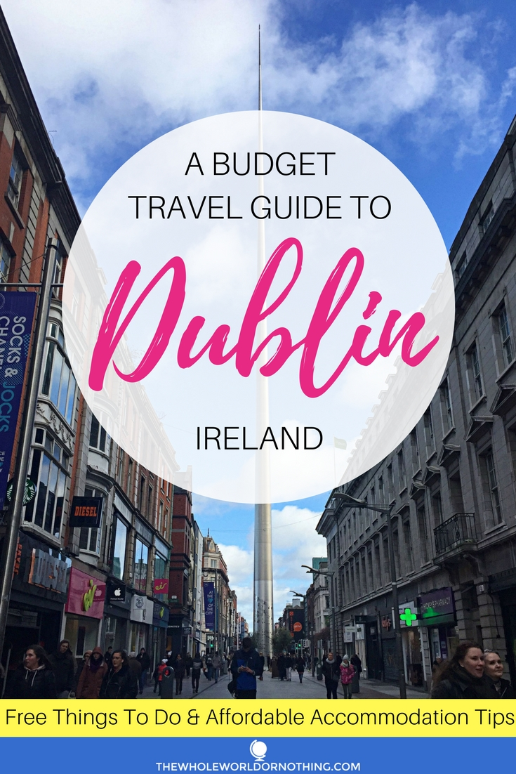 A Budget Travel Guide To Dublin.jpg