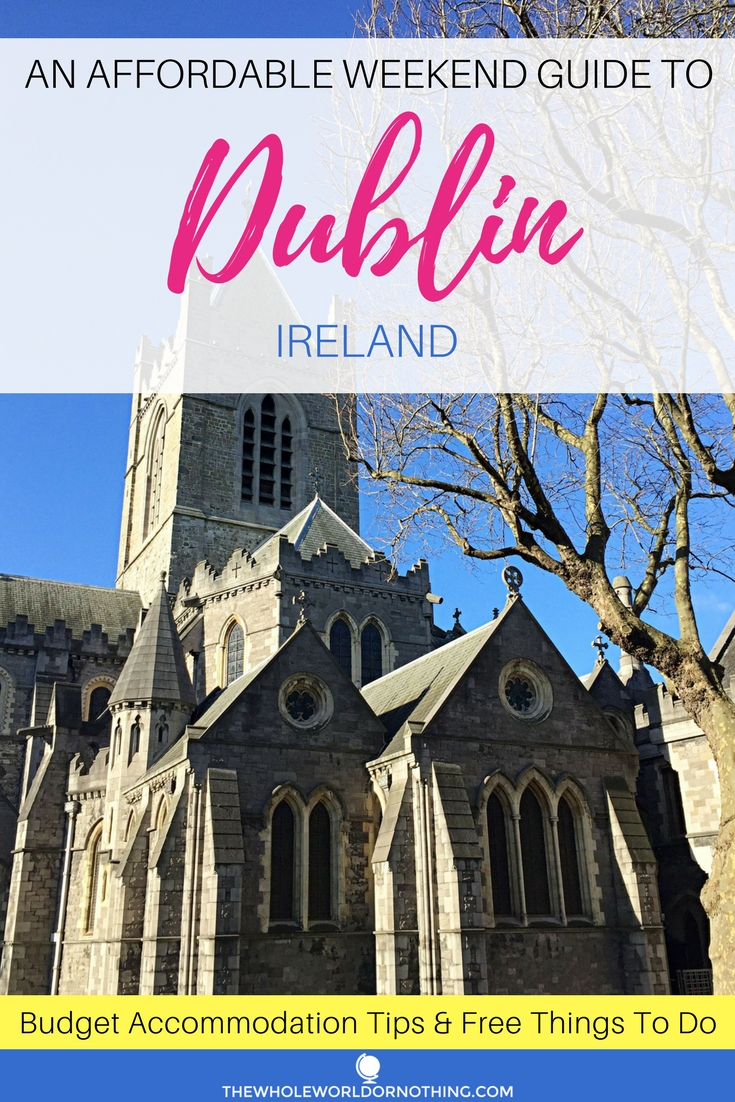 Affordable Weekend Guide To Dublin.jpg
