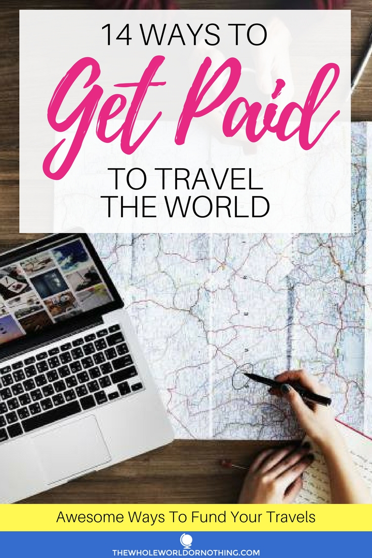 14 ways to get paid to travel the world.jpg