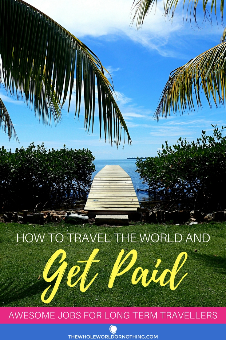 How to Travel the World and Get Paid.jpg