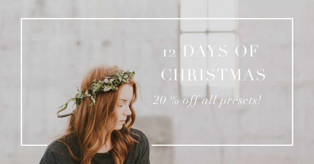 12 Days Of Christmas: Lightroom and ACR Preset Sale