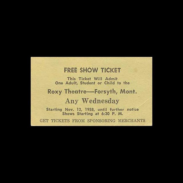 — 🎟 Roxy Theatre 📍 Forsyth, MT 🎥 — 🗓 1958