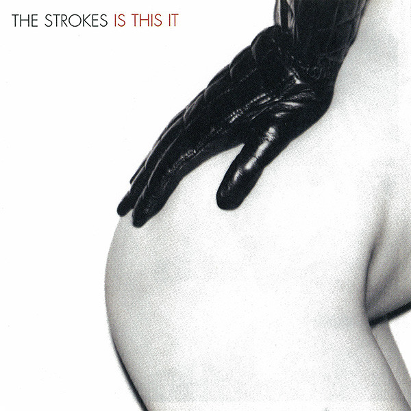 Album cover for The Strokes' debut album,  Is This It