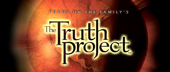 Truth Project    This 13-week DVD-based home study is the starting point for looking at life from a biblical perspective. Each lesson discusses in great detail the relevance and importance of living the Christian worldview in daily life.