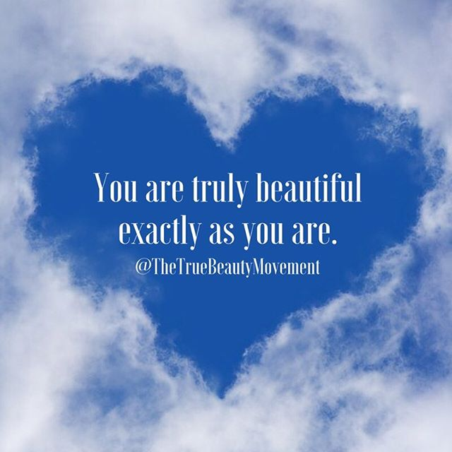You don't need makeup or fancy clothes to be beautiful. Your heart makes you truly beautiful.