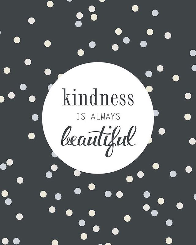 Kindness. It's an everyday choice to make the world a little brighter.