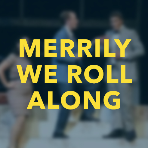 Merrily We Roll Along (2010)