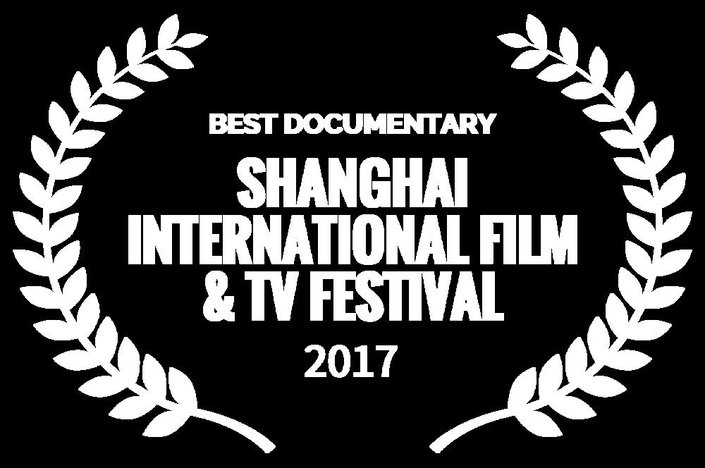 BEST DOCUMENTARY - SHANGHAI INTERNATIONAL FILM  TV FESTIVAL - 2017.png