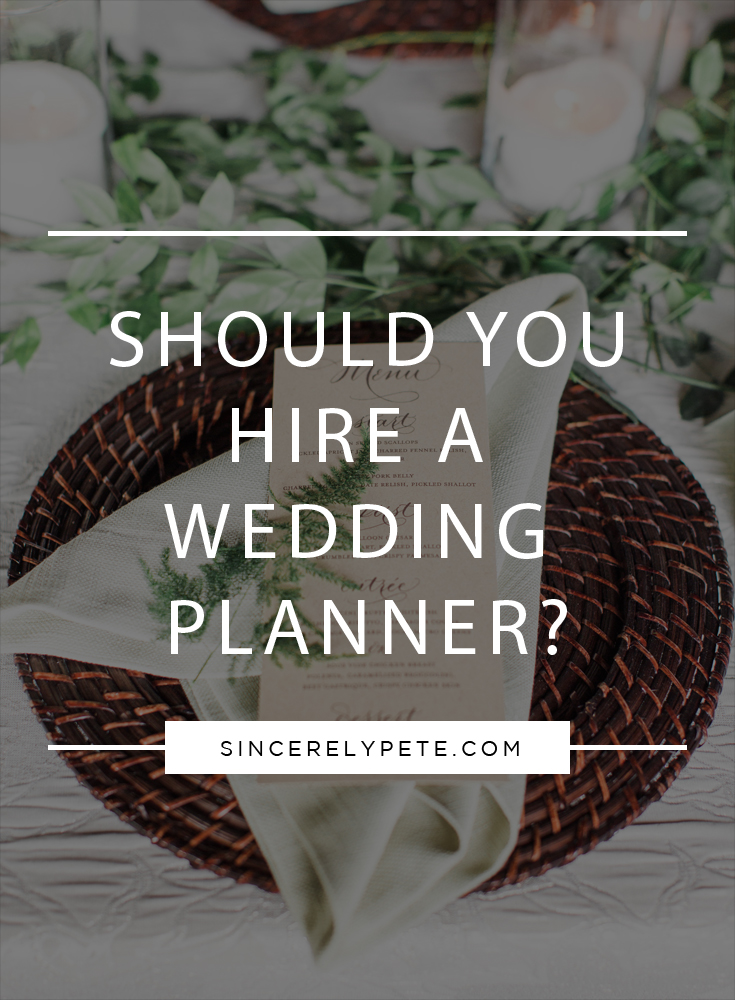 Should You Hire a Wedding Planner.jpg