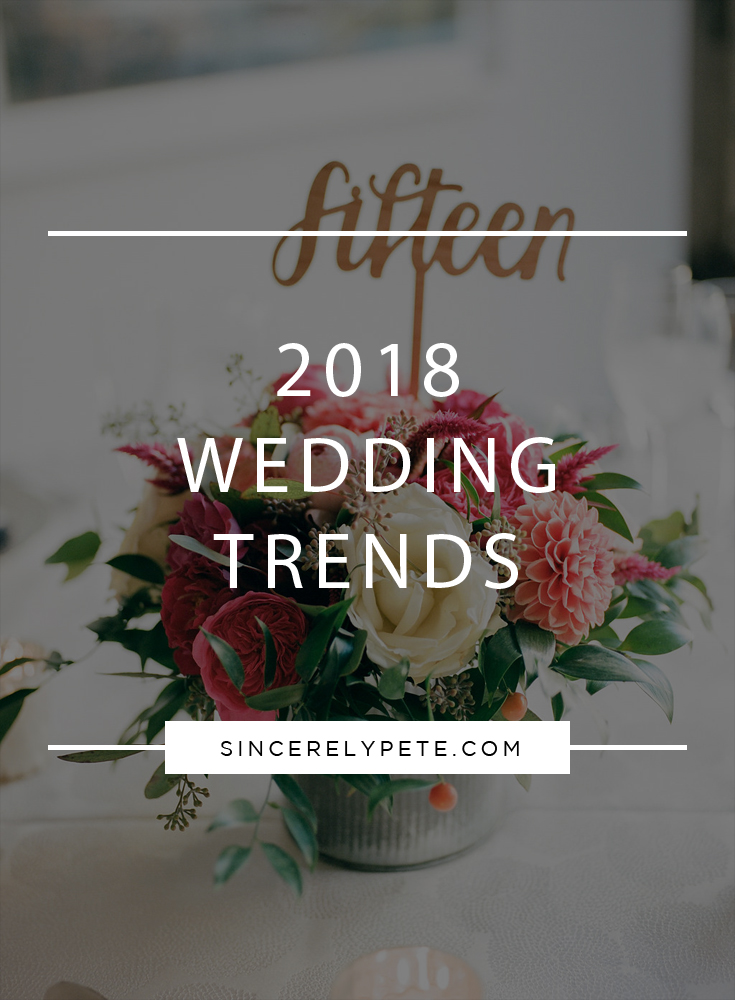 2018 Wedding Trends.jpg
