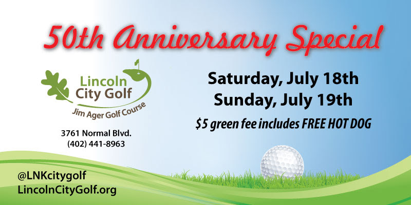 Join GolfStatus and the Lincoln City Golf Courses at the Jim Ager 50th Anniversary!  There are lots of reasons to be here: 1.  $5 green fee all day, includes a free hot dog (10 a.m. - 2 p.m. both days). 2.  A GolfStatus putting contest with prizes for the kids and a chance to qualify for a $5,000 putt-off to be held later this year. 3.  Fun games, including a chance to hit golf shots into a giant hippo's mouth. and much more… We looking forward to seeing you.