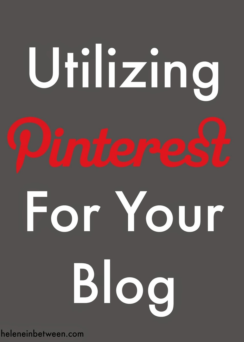 how to utilize pinterest for your bloh.jpg