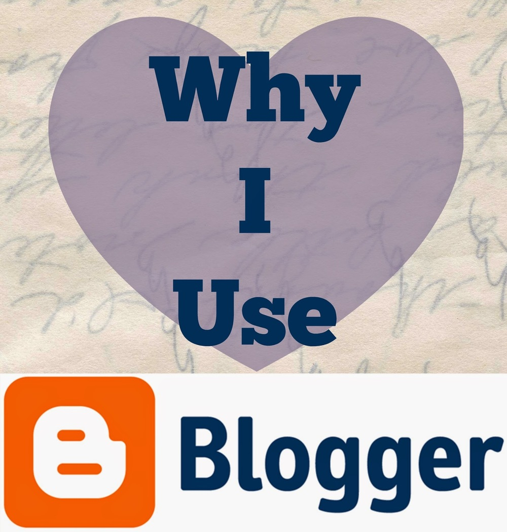 why i use blogger.jpg