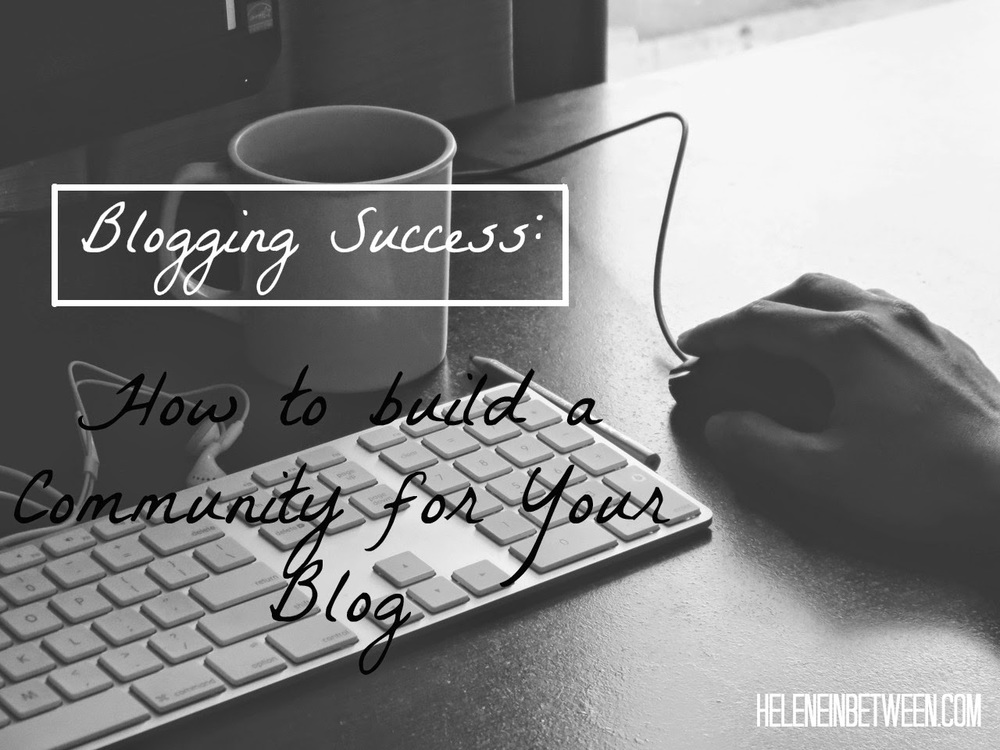 how to build a community for your blog.jpg