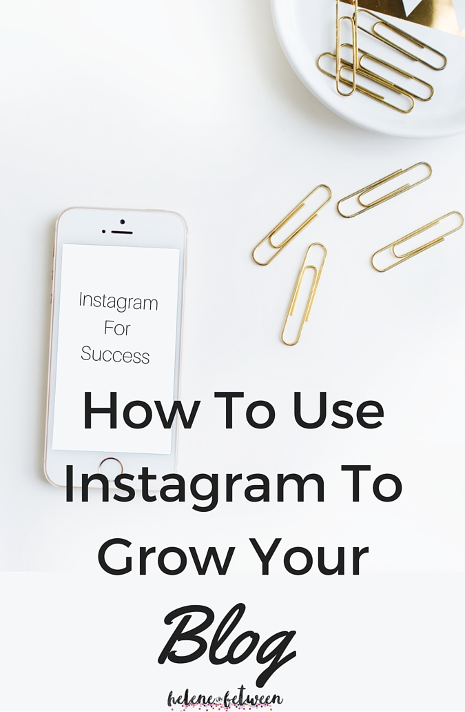 How_to_use_instagram_to_grow_your_blog.jpg