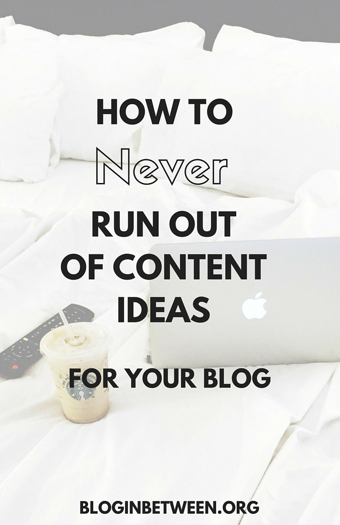 How to Never Run out of Content Ideas for Your Blog