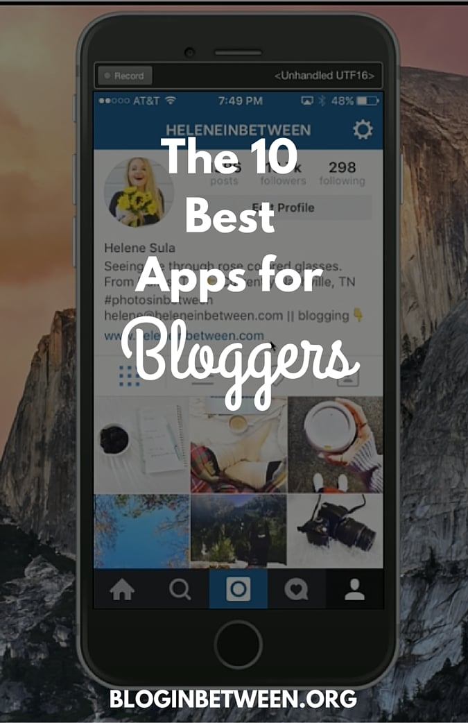 The 10 Best Apps For Bloggers