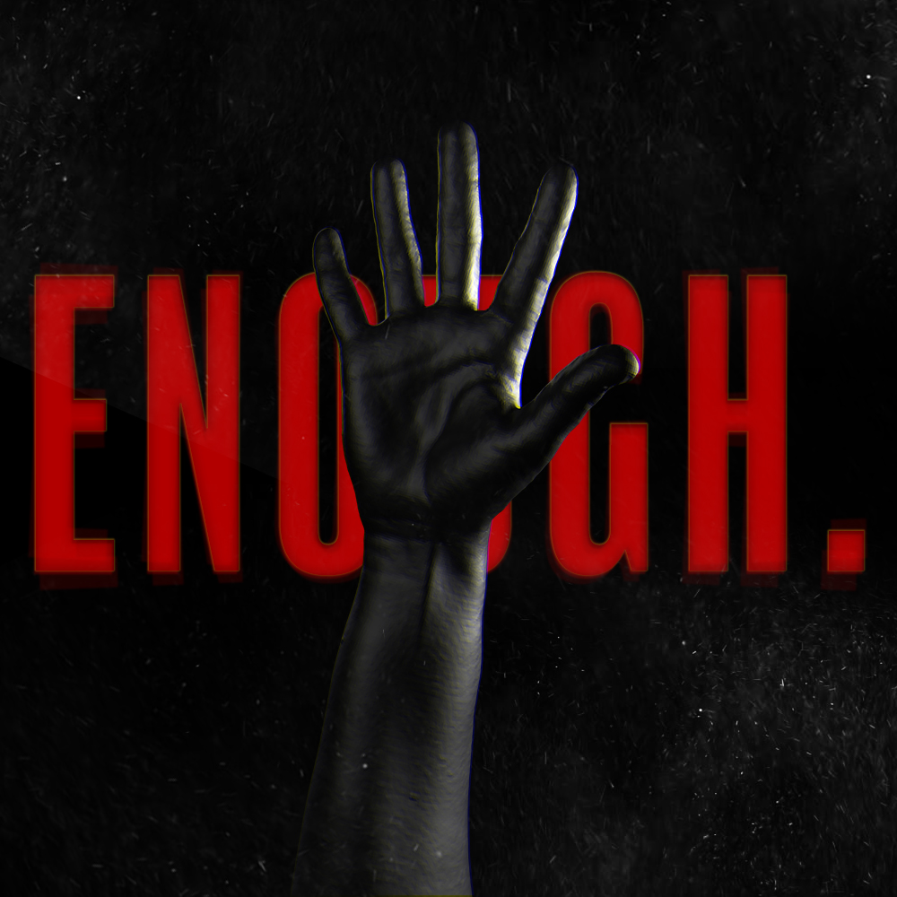 Enough -  By Khambrel Lewis