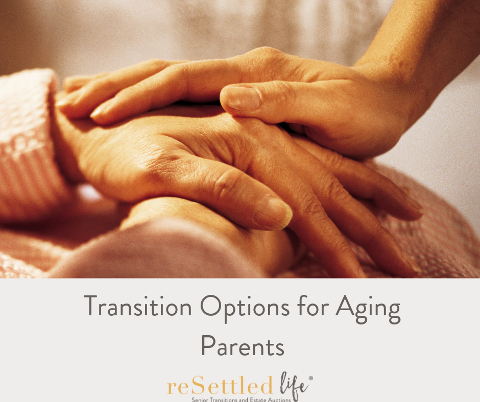 Transition Options for Aging Parents.png