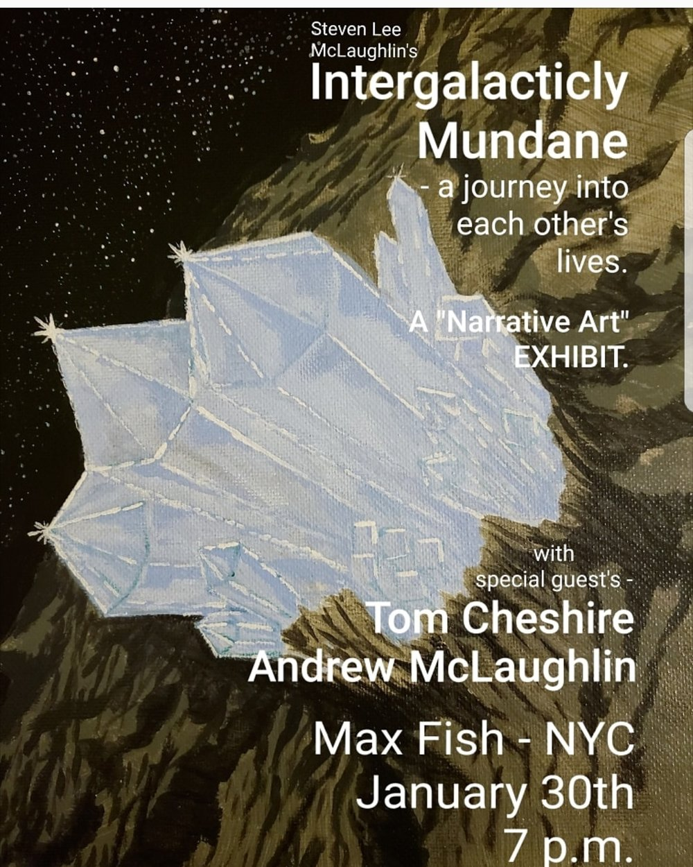 Art Debut by Steven Lee McLaughlin @mcstevenish with special musical guests Tom Chesire @tomchesiresingers Andrew McLaughlin @opnecs and Dave Brancato @davebrancato