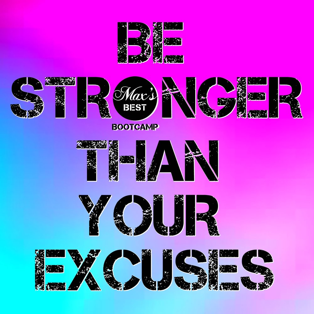 be stronger than your excuses motivational quote.jpg
