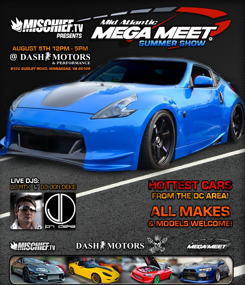 "Mischief.tv presents the 2012 ""Mid Atlantic MEGA MEET"" Summer Show"