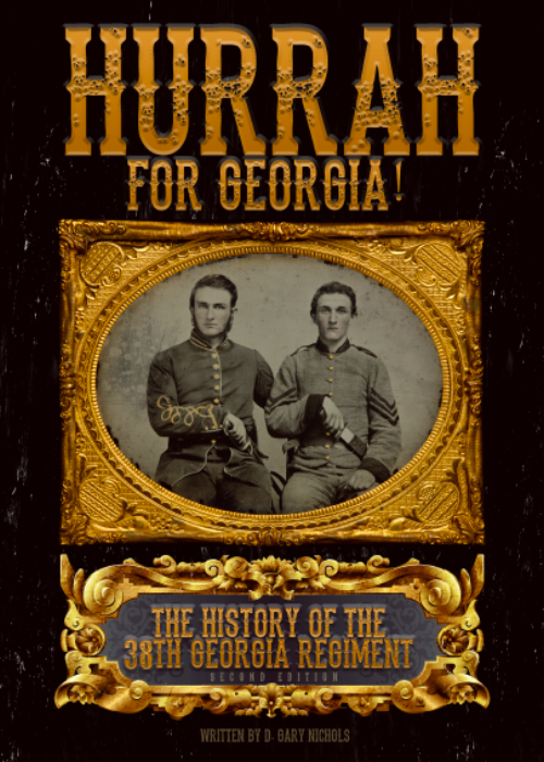"""Hurrah for Georgia!"" The History of the 38th Georgia Regiment tells the story of the 38th Georgia Volunteer Infantry Regiment, as part of Lawton's - Gordon's - Evans' Georgia Brigade. The 38th Georgia was in the thick of the fight in nearly every major battle fought by the Army of Northern Virginia. Few Confederate regiments can claim they were at the crux of key battles, time and time again. They broke the Federal line and captured five pieces of artillery at the battle of Gaines Mill, as part of General Thomas ""Stonewall"" Jackson's Corp. They opened the battle of Second Manassas, attacking the Union ""Iron Brigade"" as they marched down the Warrenton Turnpike. They fired the first shots in the battle of Antietam, just before daybreak, at the southern edge of Miller's cornfield. When Stonewall Jackson's line was broken at the battle of Fredericksburg, the Georgia Brigade and 38th Georgia Regiment were called on to lead the counterattack, successfully expelling the Federals from the Confederate rear and restoring Jackson's line. They led the charge at Gettysburg on the first day of battle, crushing the right flank of the Union Army, capturing hundreds of Yankee prisoners, and sending the survivors reeling through the streets of Gettysburg. When the Confederate line of battle was on the brink of disaster on the first day of the Wilderness, Gordon's Brigade and the 38th Georgia, counterattacked, shattering the famed Union ""Iron Brigade"" and stabilizing the Confederate line. The very next day they joined General Gordon's flank attack on the Union right, nearly unhinging General U. S. Grant's army. At the battles of Spotsylvania Court House, they launched a counterattack when the Confederate line was broken on May 10th, 1864, expelling the attackers and restoring General Lee's line. Two days later, on May 12, they suffered under the juggernaut of the massive Federal attack and were part of the Confederate counterattack that stopped the Federals cold, saving General Lee's army from certain annihilation. They marched to the gates of Washington, DC, with Early's Second Corp during the summer of 1864. They endured severe hardship and intense suffering in the trenches around Petersburg, Virginia in the final months of the war. Finally. they marched to Appomattox Court House with the remnants of General Lee's army, as the curtain fell on the Army of Northern Virginia in April of 1865. They traveled to Virginia 1,200 strong in the Spring of 1862 and when the war ended over 570 soldiers had fallen in battle, or died from disease. Another 172 soldiers were disabled by wounds or disease, At least 361 soldiers were captured during the war. It's little wonder only 105 soldiers remained in the ranks of the 38th Georgia to surrender at Appomattox Court House in April of 1865. The survivors walked home to Georgia, a journey of some 400 miles, with many not knowing if their homes were still standing, or even if their families were still alive, after Sherman's devastating March to the Sea. Few Confederate regiments witnessed so many pivotal moments in the history of the Army of Northern Virginia and this is their story."