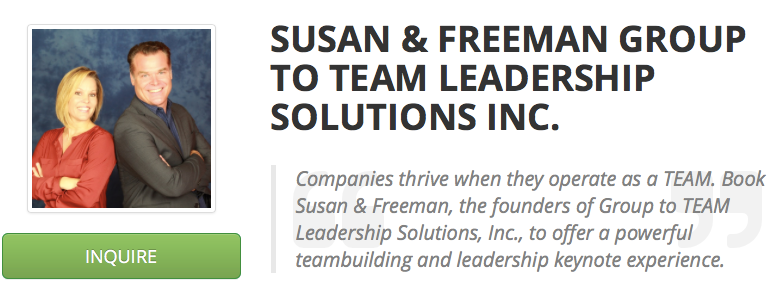 Click here  to view Susan & Freeman's ESpeakers Profile to learn more about how to bring Group to TEAM in to your next event or conference.