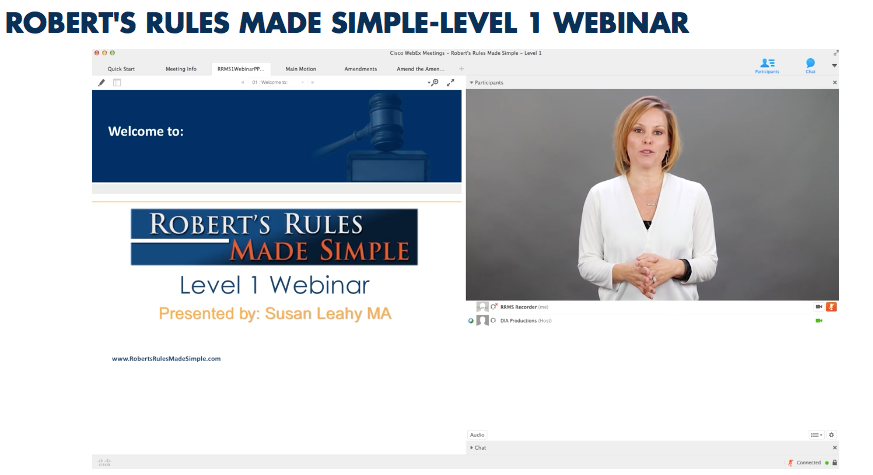 "CLICK HERE TO WATCH AN ACCELERATED VERSION OF SUSAN LEAHY'S ROBERT""S RULES MADE SIMPLE WEBINAR"
