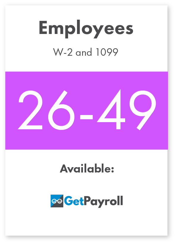 GetPayroll for 26-49 W-2 employees and 1099 contractors