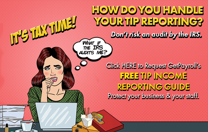 How do you handle your tip reporting? It's tax time!