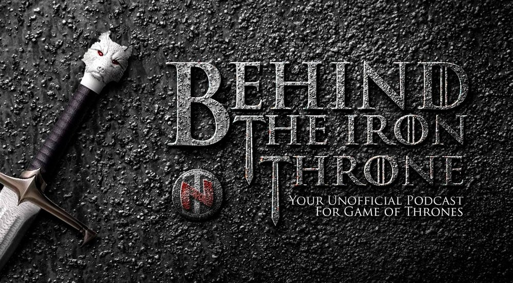 Behind the Iron Throne Podcast - You can find our podcast on many different platforms, iTunes, Stitcher and so much more!