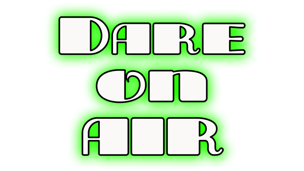 Dare On Air - where the Wandering Podcast crew acts out YOUR dares!