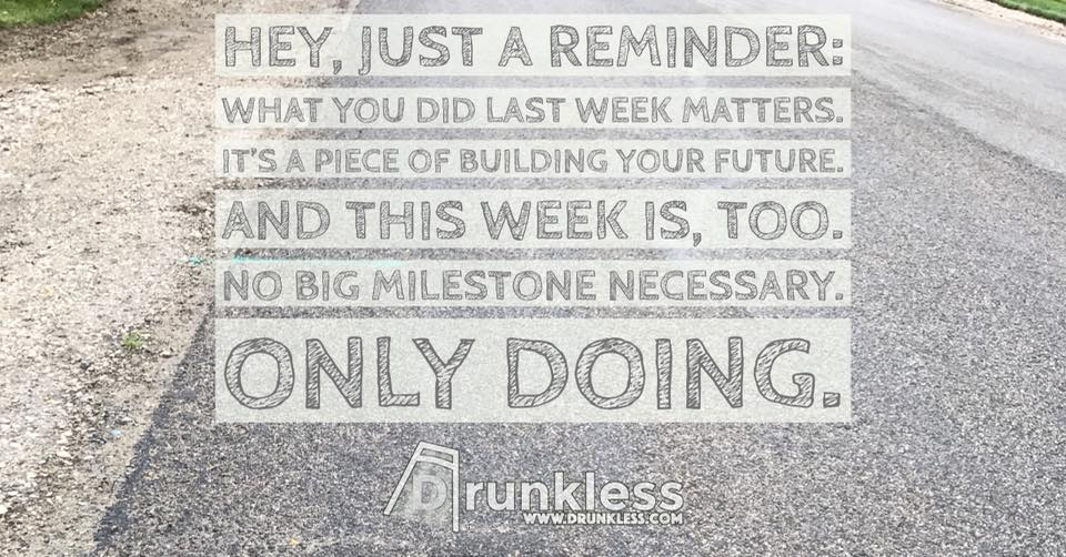 No Milestones Necessary, Only Doing.