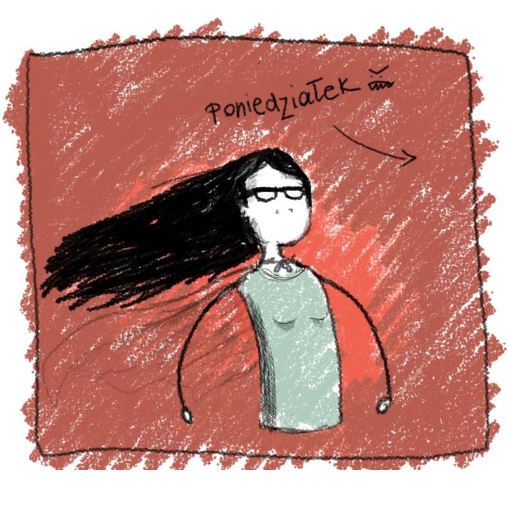 "Lan notes, "" ""Poniedzialek"" means Monday in Polish :)"""