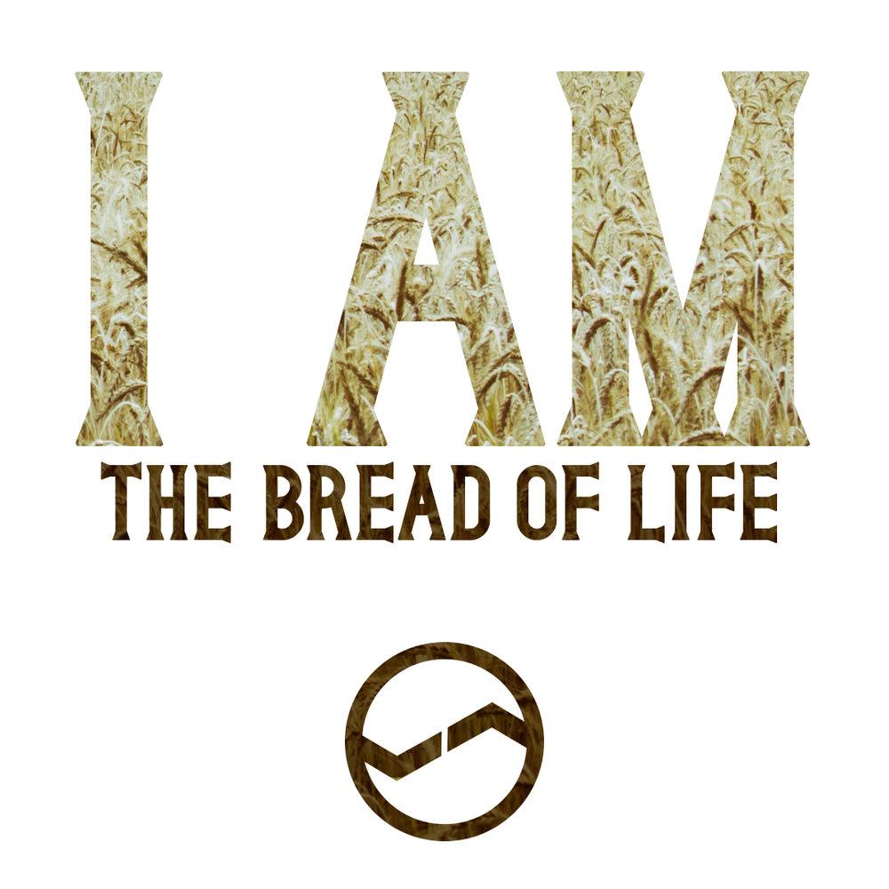 I AM-Bread.jpg