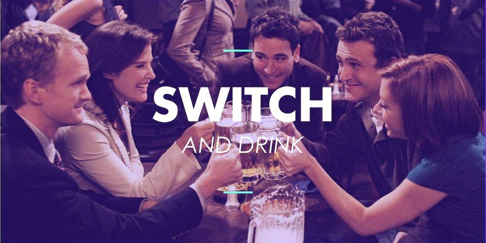 Switch & drink.jpg