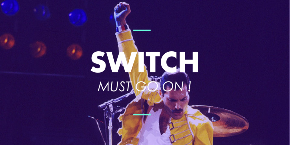switch must go on.png