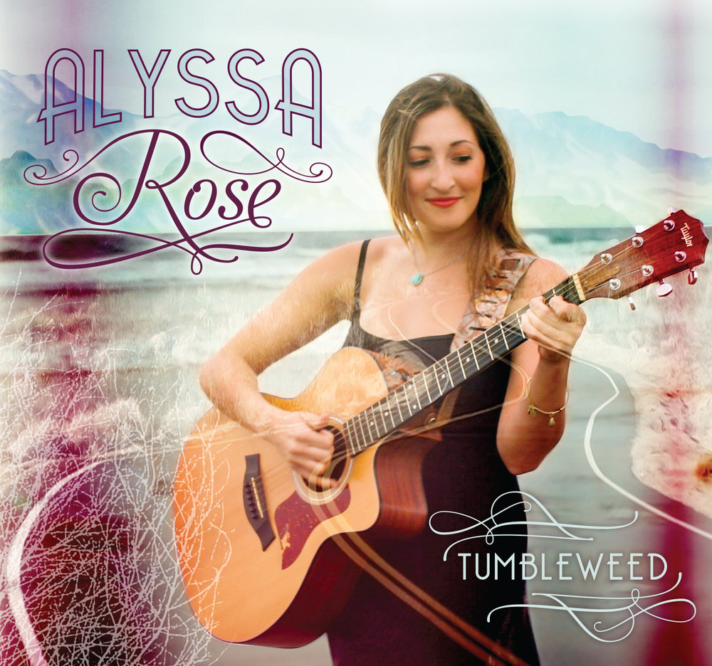 Tumbleweed - Alyssa Rose's debut recording,